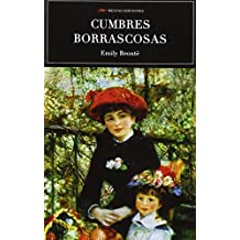 Scu. Cumbres Borrascosas (Ed.Integra) (SELECCIÓN CLÁSICOS UNIVERSALES)
