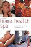 eBook Gratis da Scaricare Home Health Spa Weekend Plans to Detox Relax Energize Pyramid Paperbacks by Anna Selby 2005 08 01 (PDF,EPUB,MOBI) Online Italiano