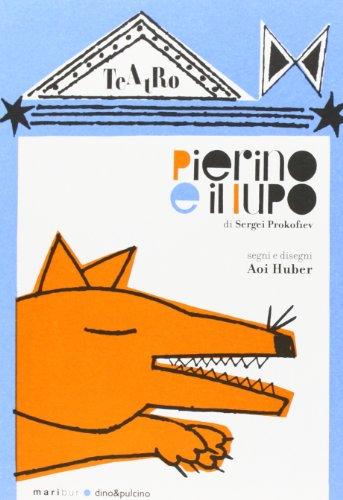 Pierino e il lupo. Ediz. illustrata