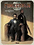 Pinkerton, Tome 2 : 1861 - Dossier Abraham Lincoln