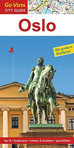 GO VISTA: Reiseführer Oslo (Mit Faltkarte)