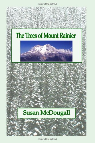 The Trees of Mount Rainier (Mount Tree)