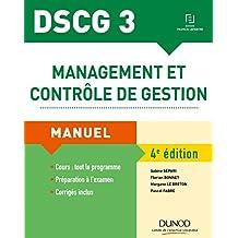 DSCG 3 - Management et contrôle de gestion - 4e éd. : Manuel (DSCG 3 - Management et contrôle de gestion - DSCG 3 t. 1) (French Edition)
