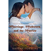 Marriage Mobsters and the Marine (Heroes of Westhorpe Ridge Book 1)