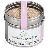 Zauber der Gewürze Tonka Gewürzzucker, das Aroma der Tonkabohne ist ideal für Süßspeisen und Desserts wie z.B Milchreis, 105g