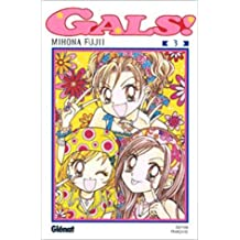 Gals, tome 3