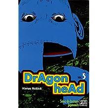 Dragon Head, tome 5