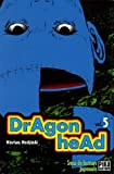 Dragon Head, tome 5