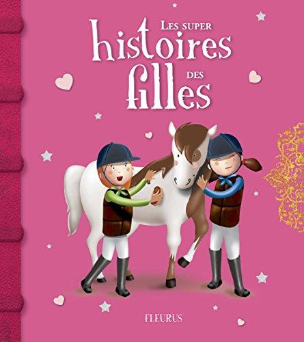 Les super histoires des filles