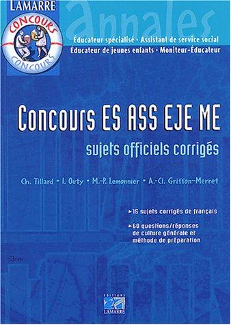 Concours ES-ASS-EJE-ME : Annales corrigées