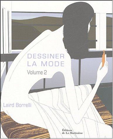 Dessiner la mode : Volume 2