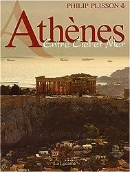 Athènes : Entre Ciel et Mer