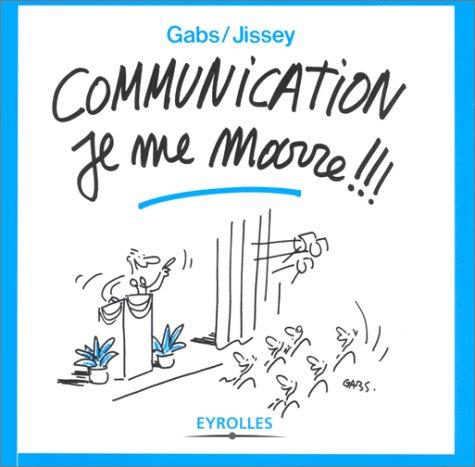Communication, je me marre