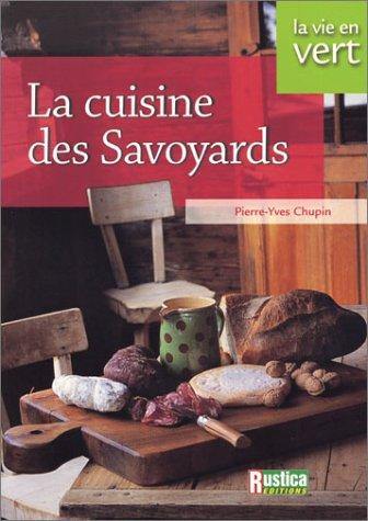 La cuisine des Savoyards