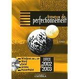 Travaux de perfectionnement : Microsoft Office 2002-2003 Windows 98 et XP, Internet Explorer, Outlook Express 6.0, Word, Excel, Access, PowerPoint by Claude Terrier (2004-09-01)