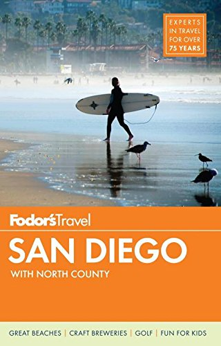 Fodor's San Diego: with North County (Full-color Travel Guide, Band 30) (Us Quarter State Map)