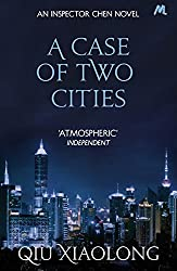 A Case of Two Cities: Inspector Chen 4 (As heard on Radio 4)