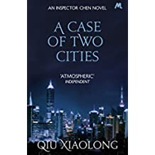 A Case of Two Cities: Inspector Chen 4 (As heard on Radio 4) (English Edition)