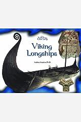 Viking Longships (Library of the Pilgrims) by Andrea Hopkins PhD (2002-01-01) Hardcover