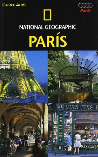 Guía Audi Paris - Edición 2008 (GUIAS DE VIAJE NG)
