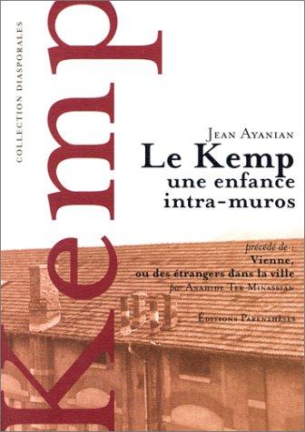 Le kemp, une enfance intra-muros; Précédé de : ...