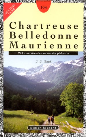 Chartreuse - Belledonne - Maurienne