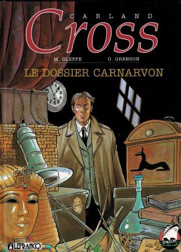CARLAND CROSS NUMERO 10 : LE DOSSIER CARNARVON