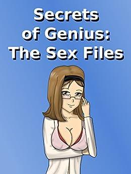 Secrets of Genius: The Sex Files by [Jameson, Robert]