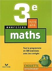 Chouette Entraînement : Maths, 3e - 14-15 ans (+ corrigés)