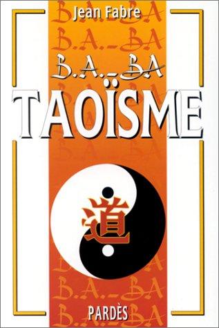 B.A.-BA du taoïsme