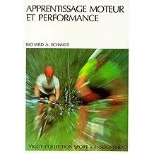 Apprentissage moteur et performance