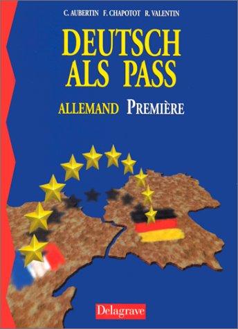 Deutsch als Pass, 1re