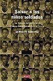 Salvar a los niños soldados: La historia del misionero Chema Caballero en Sierra Leona (Crónica y Periodismo)