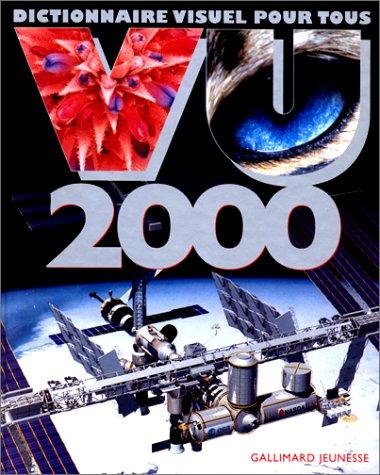 Vu 2000: Dictionnaire visuel pour tous