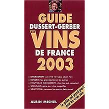 Guide Dussert-Gerber des vins de France 2003