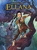 Ellana - Tome 01: Enfance