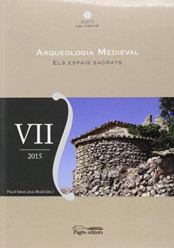 Arqueologia medieval VII (Àgira) por Dd. Aa.
