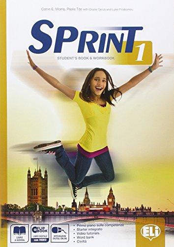 Sprint 1. Student's book-Workbook-Flip book. Con espansione online. Per le Scuole superiori. Con DVD