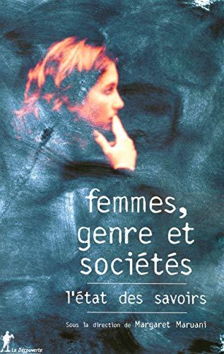 Femmes, genre et sociétés, l'état des savoirs