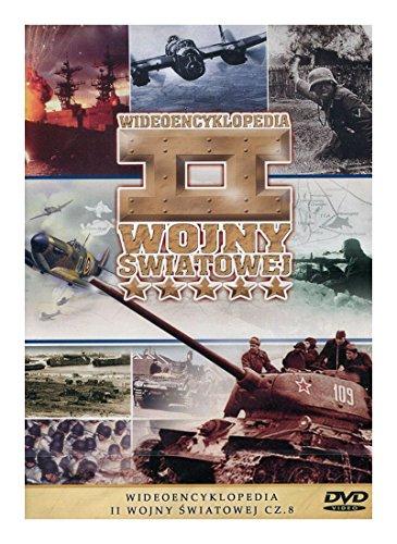 Preisvergleich Produktbild Encyklopedia II Wojny wiatowej - Militaria 72: Wideoencyklopedia II Wojny wiatowej cz.8 [DVD] (Keine deutsche Version)