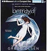[ [ BETRAYAL (EMPTY COFFIN NOVELS (AUDIO) #02) BY(OLSEN, GREGG )](AUTHOR)[COMPACT DISC]
