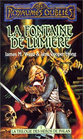 La trilogie des hros de Phlan, tome 1 : La fontaine de lumire