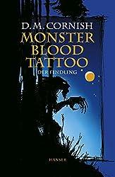 Monster Blood Tattoo. Der Findling