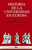 Historia de la Universidad en Europa. Vol. 1. Las universidades en la Edad Media