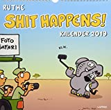 Shit happens: Wandkalender 2019