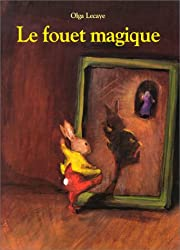 Le Fouet magique