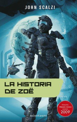 La historia de Zoë (Biblioteca John Scalzi)