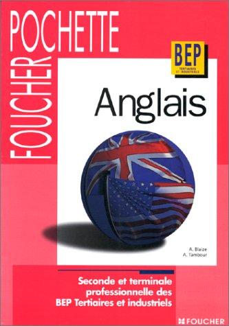 Pochette anglais, 2de Profesionnele et Terminale BEP tertiaire et industriel (Ouvrage)