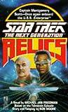 Star Trek - the Next Generation: Relics (Star Trek - The Next Generation (Unnumbered))