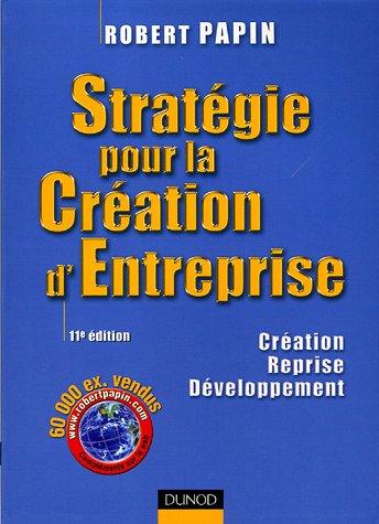 Stratégie pour la Création d'Entreprise : Création Reprise Développement
